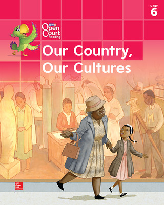 Open Court Reading Big Book, Grade K Unit 6 Our Country, Our Cultures