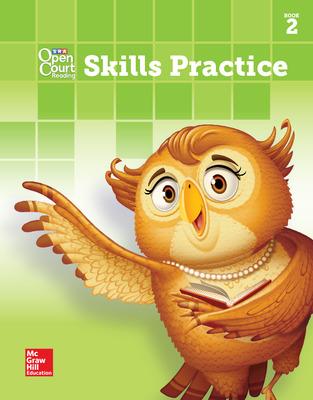 Open Court Reading Skills Practice Workbook, Book 2, Grade 2
