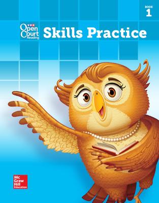 Open Court Reading Skills Practice Workbook, Book 1, Grade 3