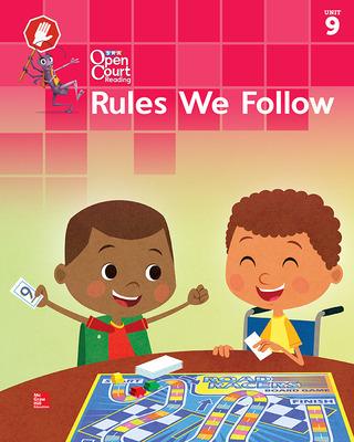 Open Court Reading Big Book, Grade K Unit 9 Rules We Follow