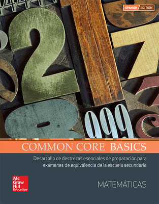 Common Core Basics Spanish Core Subject Module Mathematics Student Edition