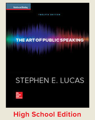 Lucas, The Art of Public Speaking, 2015, 12e, Student Edition