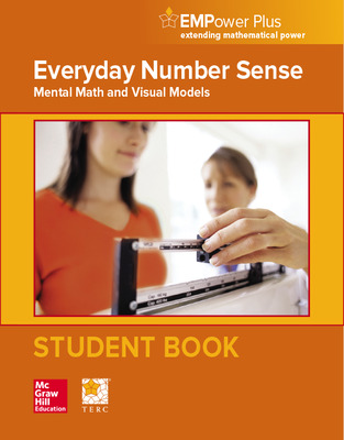 EMPower Plus, Everyday Number Sense: Mental Math and Visual Models, Student Edition