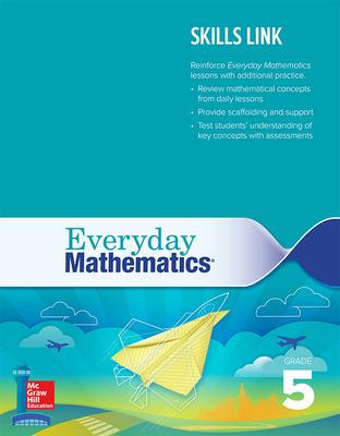 Everyday Mathematics 4: Grade 5 Skills Link Teacher's Guide