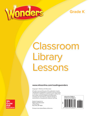 Wonders Classroom Library Lessons, Grade K