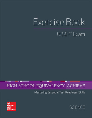 High School Equivalency Achieve, HiSET Exercise Book Science
