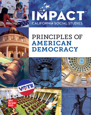 IMPACT: California, Grade 12, Student Edition, Principles of American Democracy