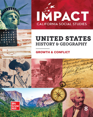 IMPACT: California, Grade 8, Student Edition, United States History & Geography, Growth & Conflict