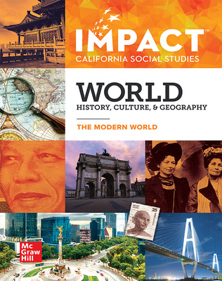 IMPACT: California, Grade 10, Student Edition, World History, Culture, & Geography, The Modern World