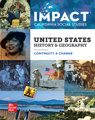IMPACT: California, Grade 11, Student Edition, United States History & Geography, Continuity and Change