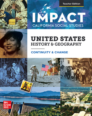 IMPACT: California, Grade 11, Teacher Edition, United States History & Geography, Continuity and Change