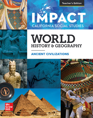 IMPACT: California, Grade 6, Teacher Edition, World History & Geography, Ancient Times