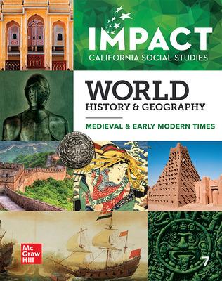 IMPACT: California, Grade 7, Student Edition, World History & Geography, Medieval & Early Modern Times