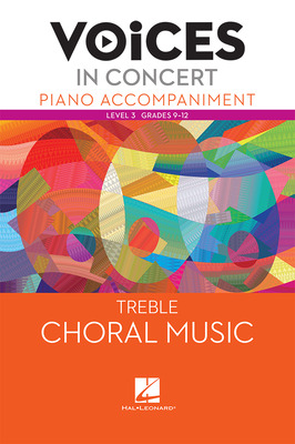 Hal Leonard Voices in Concert, Level 3 Treble Piano Accompaniment Book, Grades 9-12