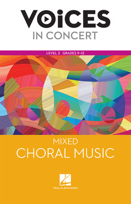 Hal Leonard Voices in Concert, Level 3 Mixed Choral Music Book, Grades 9-12