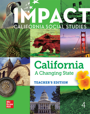 IMPACT: California, Grade 4, Teacher's Edition, California: A Changing State