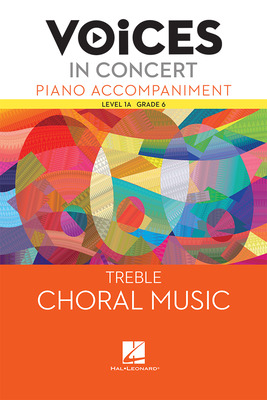 Hal Leonard Voices in Concert, Level 1A Treble Piano Accompaniment Book, Grade 6