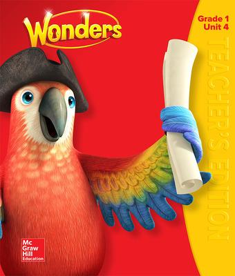 Wonders Teacher's Edition, Volume 4, Grade 1