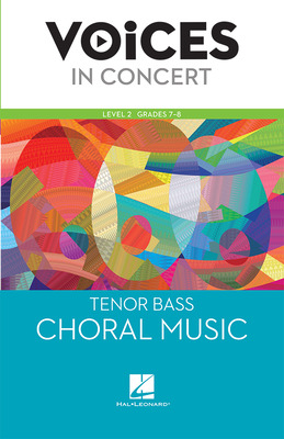 Hal Leonard Voices in Concert, Level 2 Tenor/Bass Choral Music Book, Grades 7-8