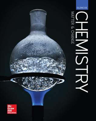 Glencoe Chemistry: Matter and Change, Student Edition