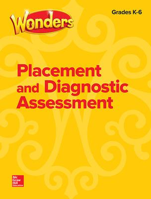 Wonders Placement and Diagnostic Assessment, Grades K-6