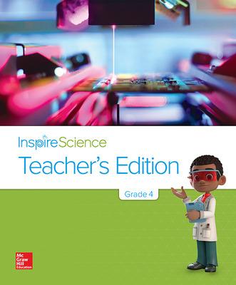 Inspire Science Grade 4, Teacher's Edition