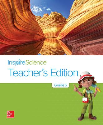 Inspire Science Grade 5, Teacher's Edition