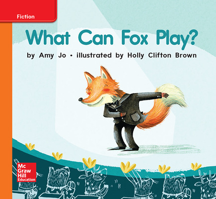 World of Wonders Reader # 25 What Can Fox Play?