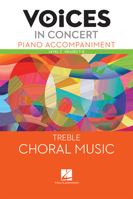 Hal Leonard Voices in Concert, Level 2 Treble Piano Accompaniment Book, Grades 7-8