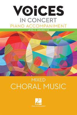 Hal Leonard Voices in Concert, Level 2 Mixed Piano Accompaniment Book, Grades 7-8