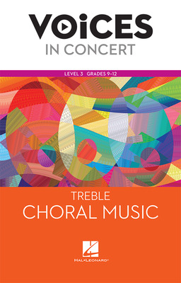 Hal Leonard Voices in Concert, Level 3 Treble Choral Music Book