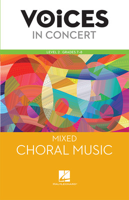 Hal Leonard Voices in Concert, Level 2 Mixed Choral Music Book, Grades 7-8