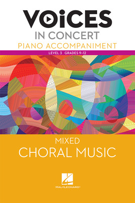Hal Leonard Voices in Concert, Level 3 Mixed Piano Accompaniment Book, Grades 9-12
