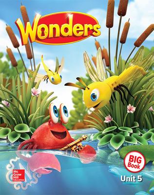 Wonders Reading/Writing Workshop Big Book, Grade K, Volume 5