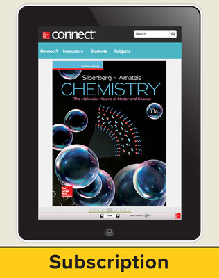 Silberberg, Chemistry: The Molecular Nature of Matter and Change © 2018, 8e (Reinforced Binding) Connect®, 6-year subscription