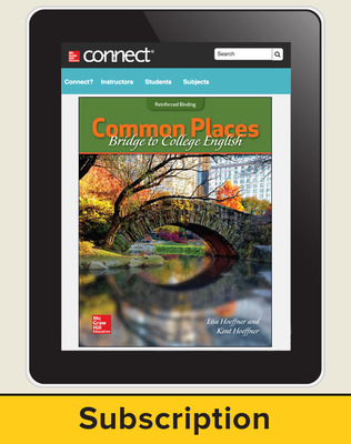 Hoeffner, Common Places: Bridge to College English, 2017, 1e, Connect, 6-year subscription