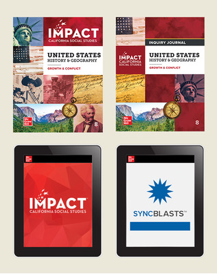 IMPACT: California, Grade 8, Complete Digital and Print Student Bundle with StudySync Blasts, 8-year subscription, United States History & Geography, Growth & Conflict