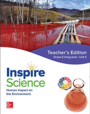 Inspire Science: Integrated G6 Teacher Edition Unit 4