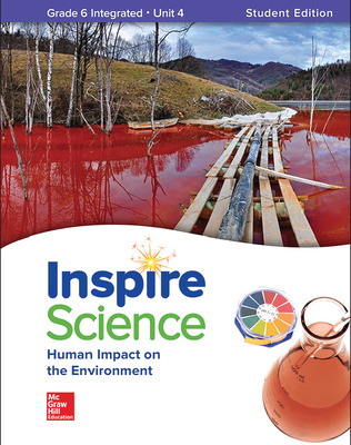Inspire Science: Integrated G6 Write-In Student Edition Unit 4