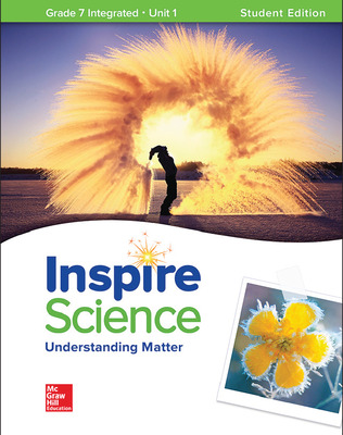 Inspire Science: Integrated G7 Write-In Student Edition Unit 1