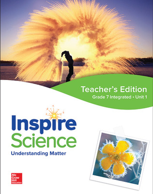 Inspire Science: Integrated G7 Teacher Edition Unit 1