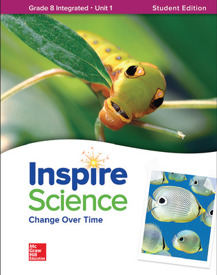 Inspire Science: Integrated G8 Write-In Student Edition Unit 1