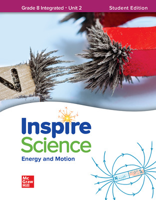 Inspire Science: Integrated G8 Write-In Student Edition Unit 2