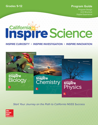 California Inspire Science: High School Program Guide, A Teacher's Tour through the Program Design, Lesson Structure & Digital Experience