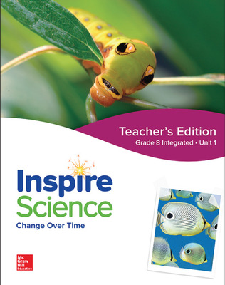 Inspire Science: Integrated G8 Teacher Edition Unit 1