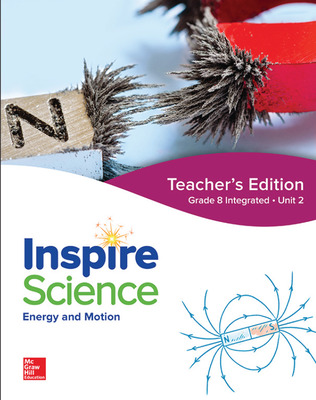 Inspire Science: Integrated G8 Teacher Edition Unit 2