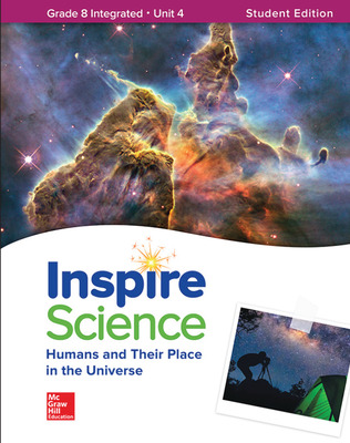 Inspire Science: Integrated G8 Write-In Student Edition Unit 4