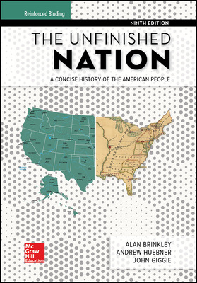 Brinkley, The Unfinished Nation, 2019, 9e, Student Edition