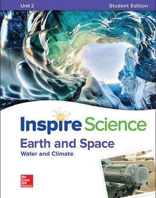 Inspire Science: Earth & Space Write-In Student Edition Unit 2