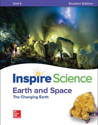 Inspire Science: Earth & Space Write-In Student Edition Unit 4